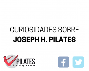 Curiosidades y anécdotas sobre Joseph H. Pilates.